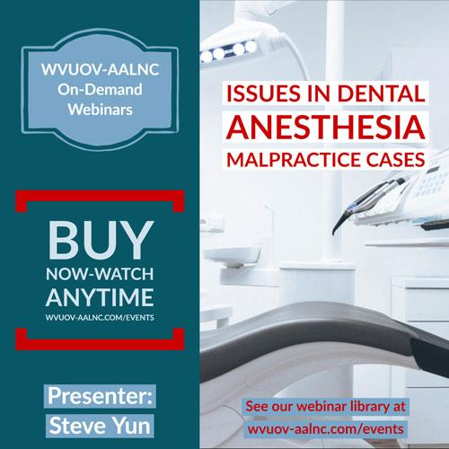 steve-yun-dental-anesthesia-malpractice-cases-aug-2018-on-demand-500px.jpg