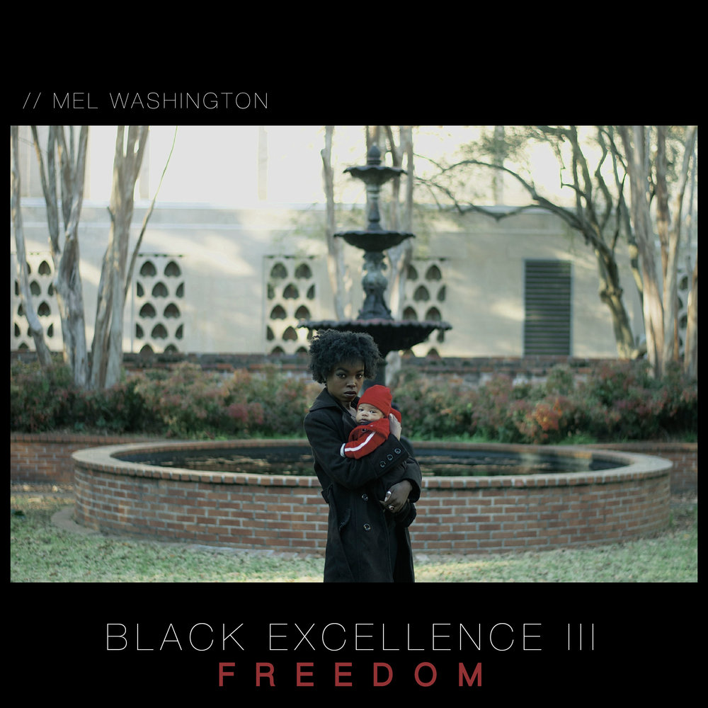 Black Excellence Vol. III: Freedom