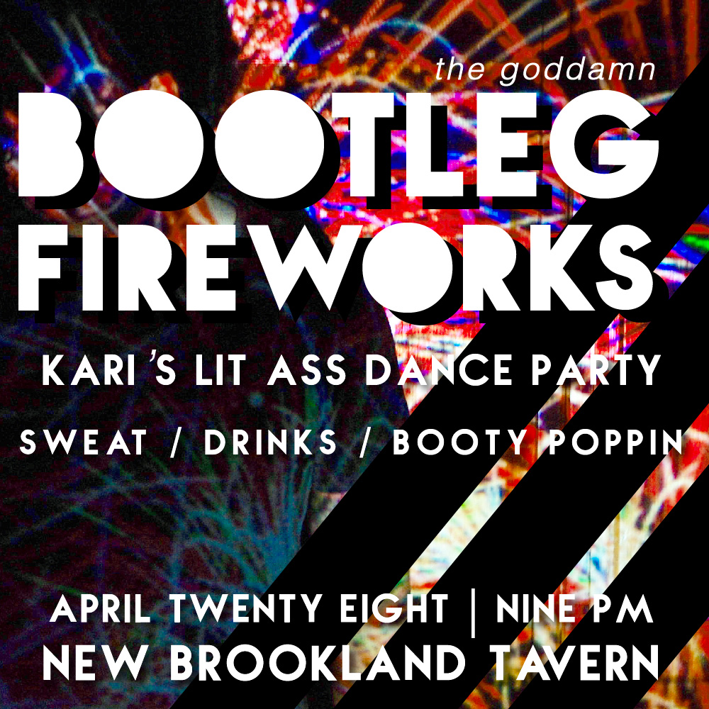 """Bootleg Fireworks"" Party Promo"