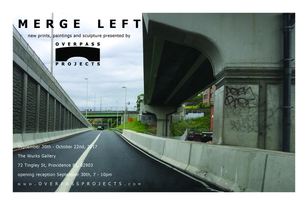 MERGE LEFT Overpass Projects' annual editions release show opening September 30th Reception from 7 - 10 pm, The Wurks Gallery, 72 Tingley St, Providence RI Join us at our home gallery space to share all our 2017 editions, as well as paintings and sculptures from our artists. Featuring artists: David Barthold, Douglas Bosely, Katie Commodore, Eric Diehl, Amber Heaton, Erik Hougen, David Kim, Michael Leon, Michael Menchaca, Lucia Monge, Chris Papa, Sarah Nicole Phillips and Overpass's director, Julia Samuels