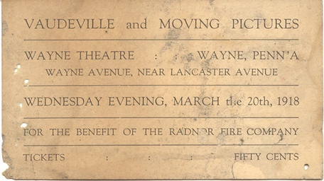 An Advertisement for a Radnor Fire Company Benefit at the North Wayne Ave. Theatre. Fifty Cents was a Lot of Money in 1918!
