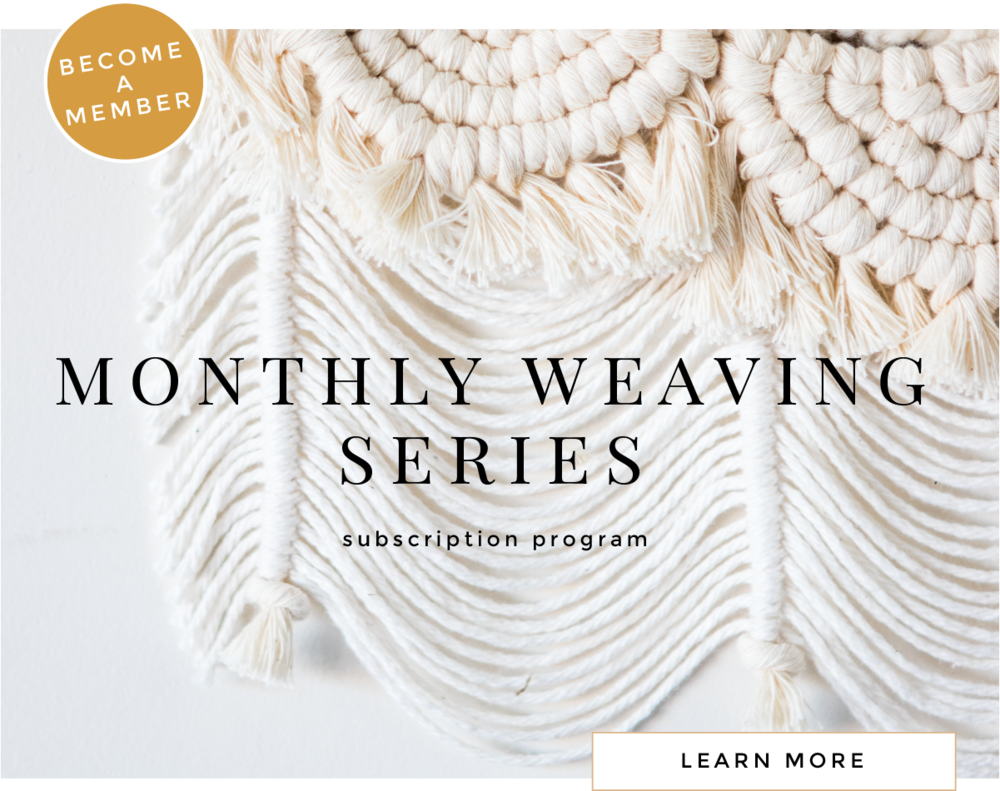 The monthly weaving series