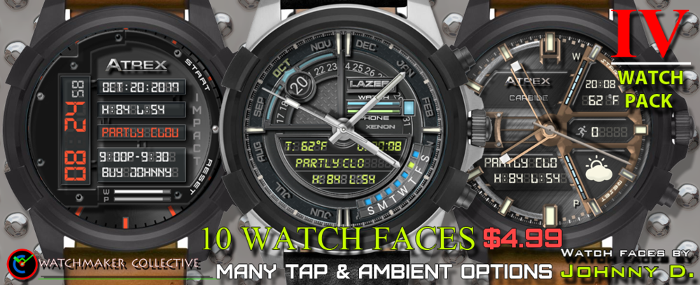 MY FOURTH 10 PACK. REQUIRES WATCHMAKER ANDROID APP