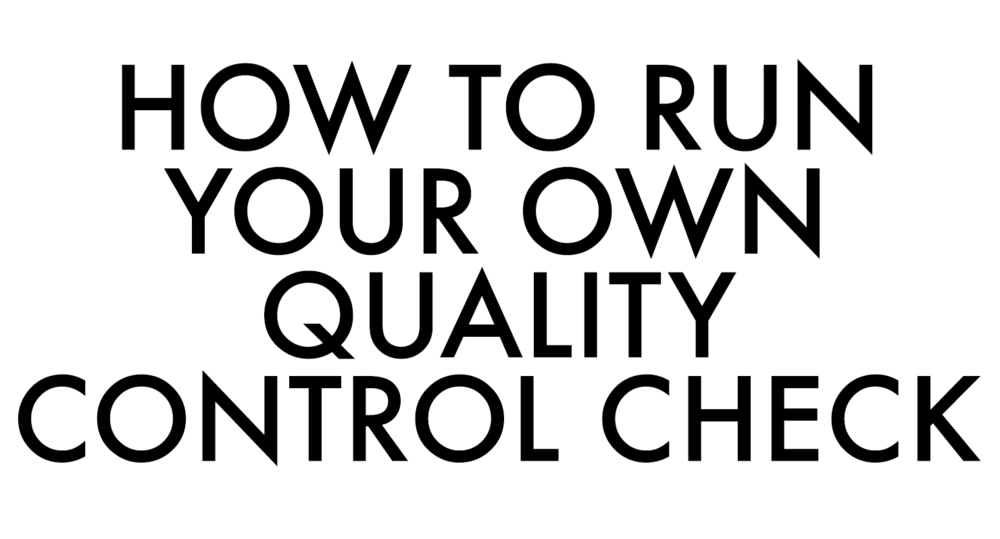 howtorunyourownqualitycontrolcheck.png