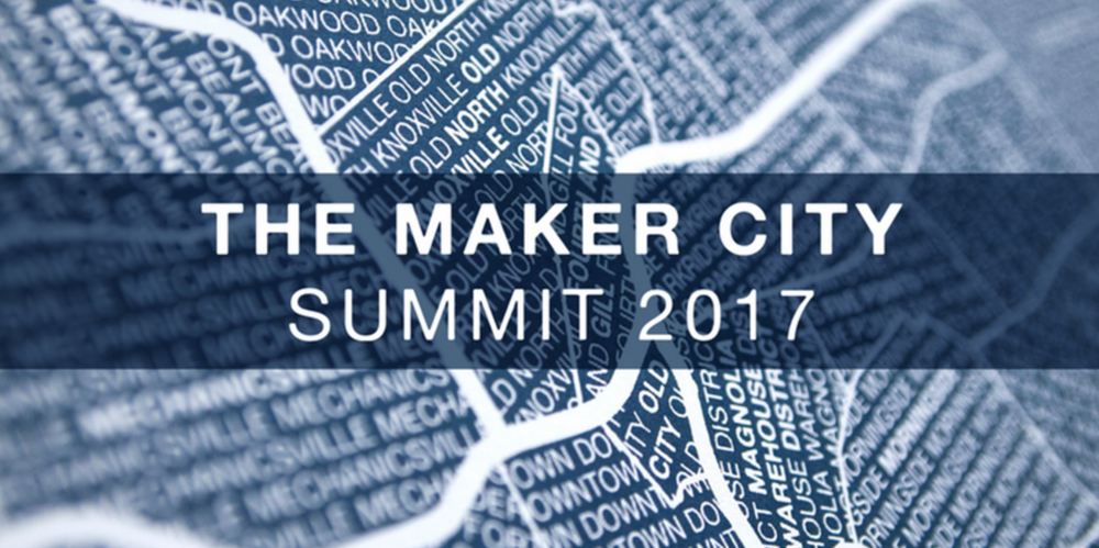 Have you heard about the Knoxville Maker City Summit?+++I will be on a panel moderated by David Harman titled