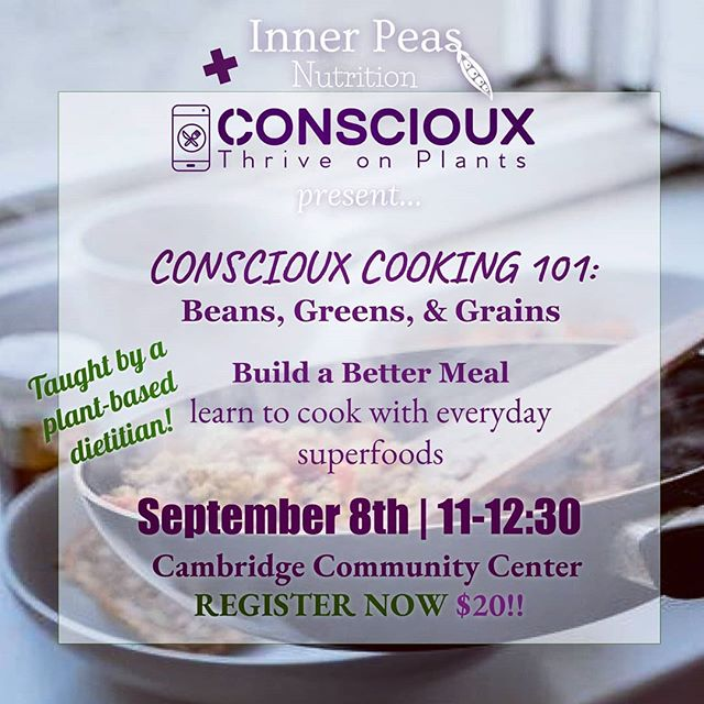 """Get the """"plant-basics"""" in my cooking class in collaboration with Conscioux! Take home new recipes and tools for building quick and easy meals with everyday superfoods. Link in profile! ............................................................ #registereddietitian #conscioux #mealplanning #mealprep #veganfood #vegansofig #whatveganseat #healthyfood #plantbased #vegandietitian #glutenfreevegan #veganism #healthylifestyle #vegancambridge #cooking #glutenfree #cookingclass #organic #lifestylemedicine #cleaneating #wellness #lifestylemedicine #plantbaseddiet #learntocook #foodie #veganboston #cambridgemass #beansgreensgrains"""