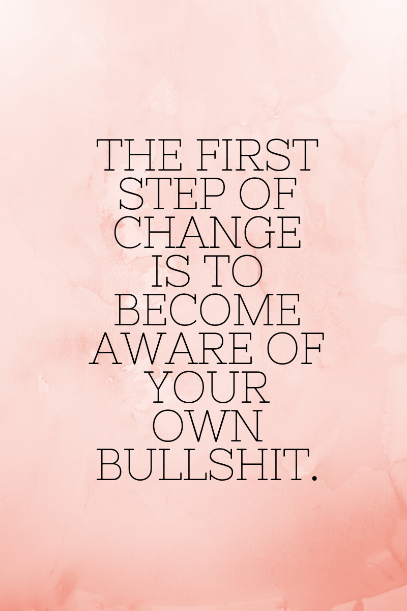 Change, Self Awareness , Quote