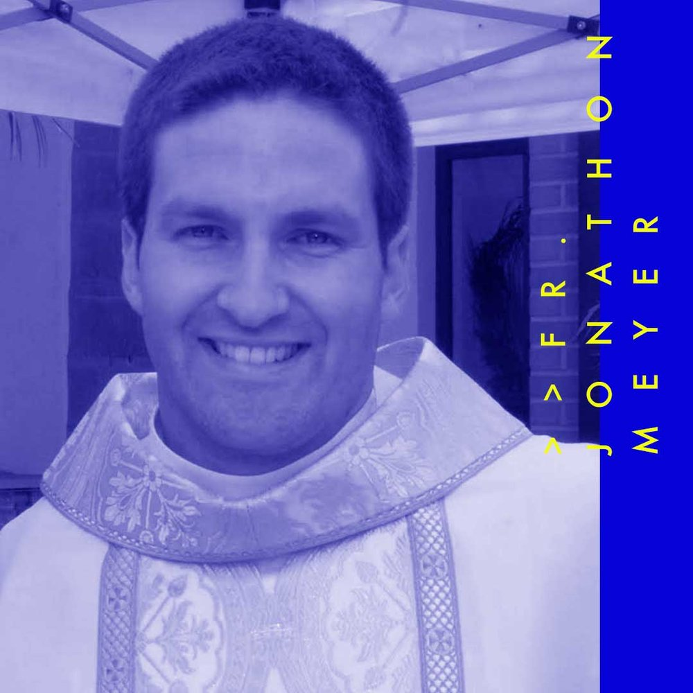 Fr. Jonathon Meyer