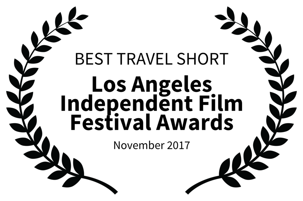 Best Travel Short - Los Angeles Independent Film Festival Awards