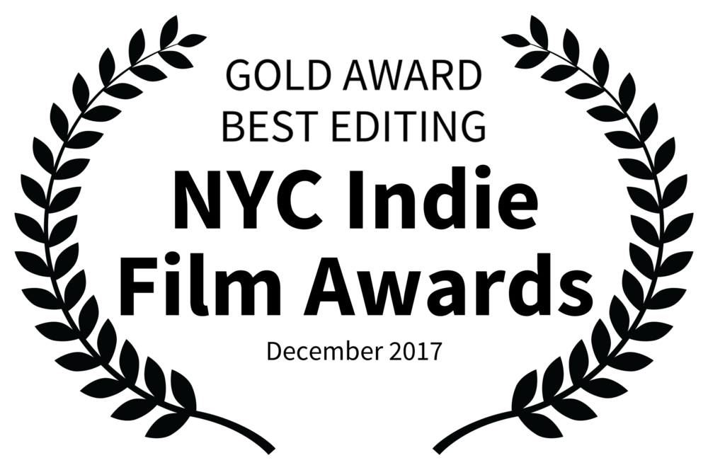 GOLD AWARD BEST EDITING - NYC Indie Film Awards - December 2017.png
