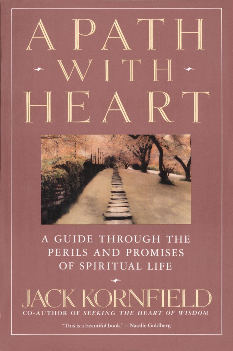 A Path With Heart- Jack Kornfield