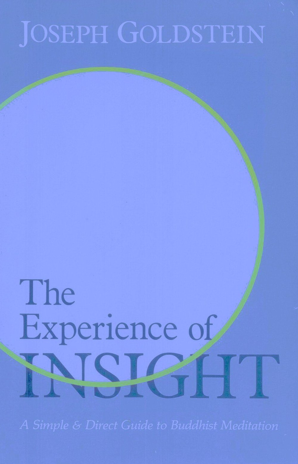 The Experience of Insight- Joseph Goldstein