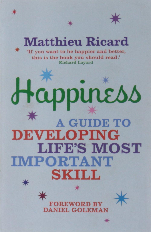 Happiness- Matthieu Ricard