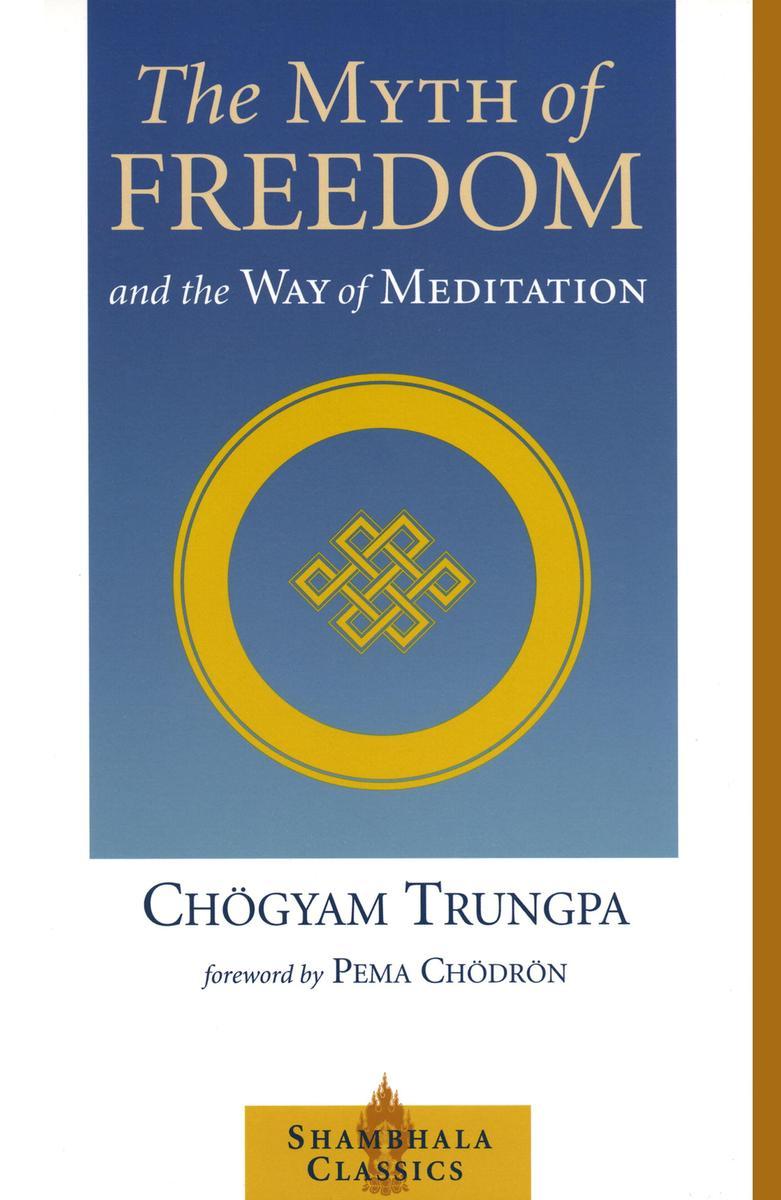 The Myth of Freedom-Chogyam Trungpa
