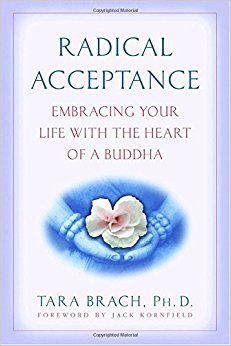 Radical Acceptance- Tara Brach