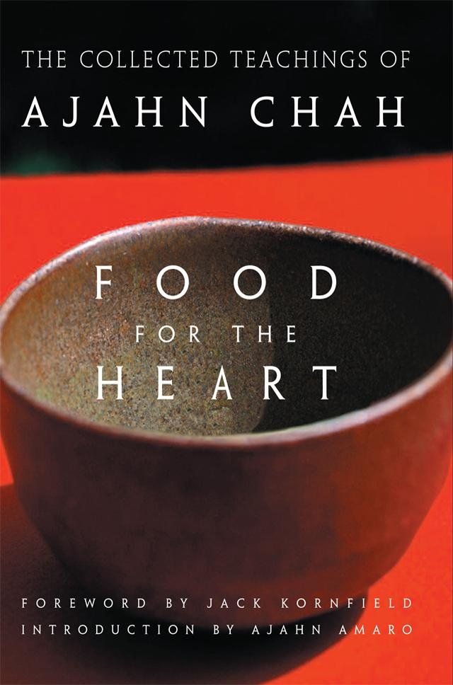 Food For The Heart- Ajahn Chah