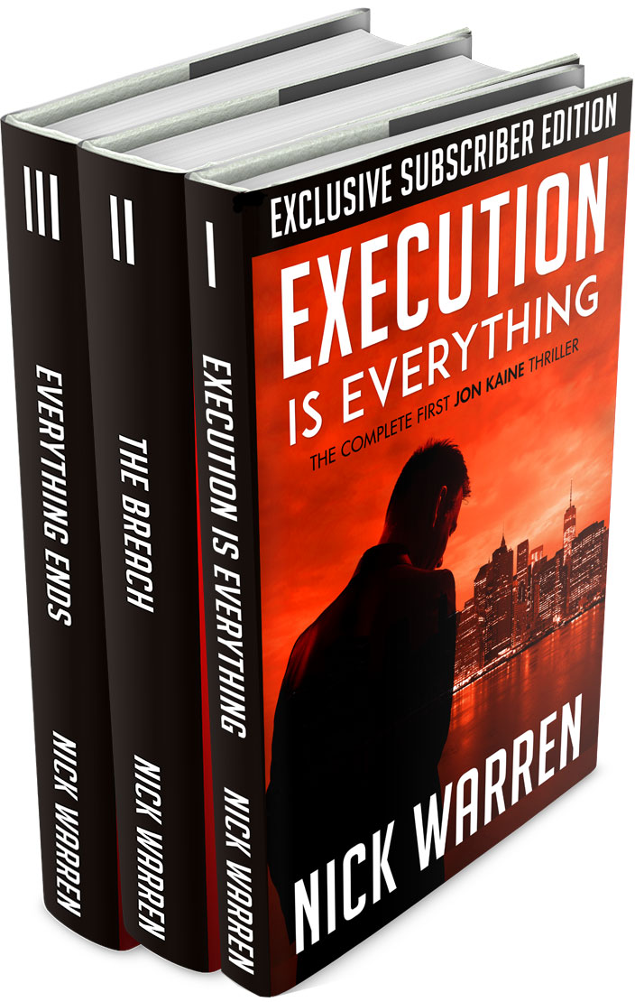 The Full Subscriber Edition contains all 3 parts of book 1,  Execution Is Everything ,  The Breach  &  Everything Ends . The link provides versions for Kindle, iBooks,Kobo etc.