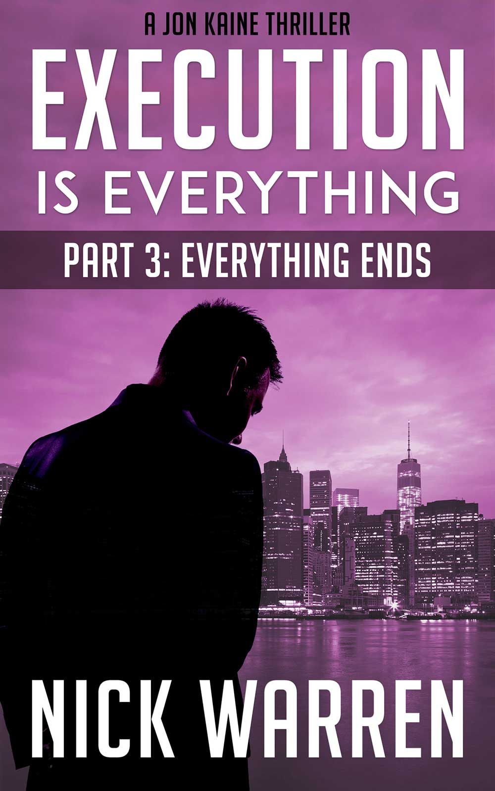 Part 3: Everything Ends   Get it on Amazon