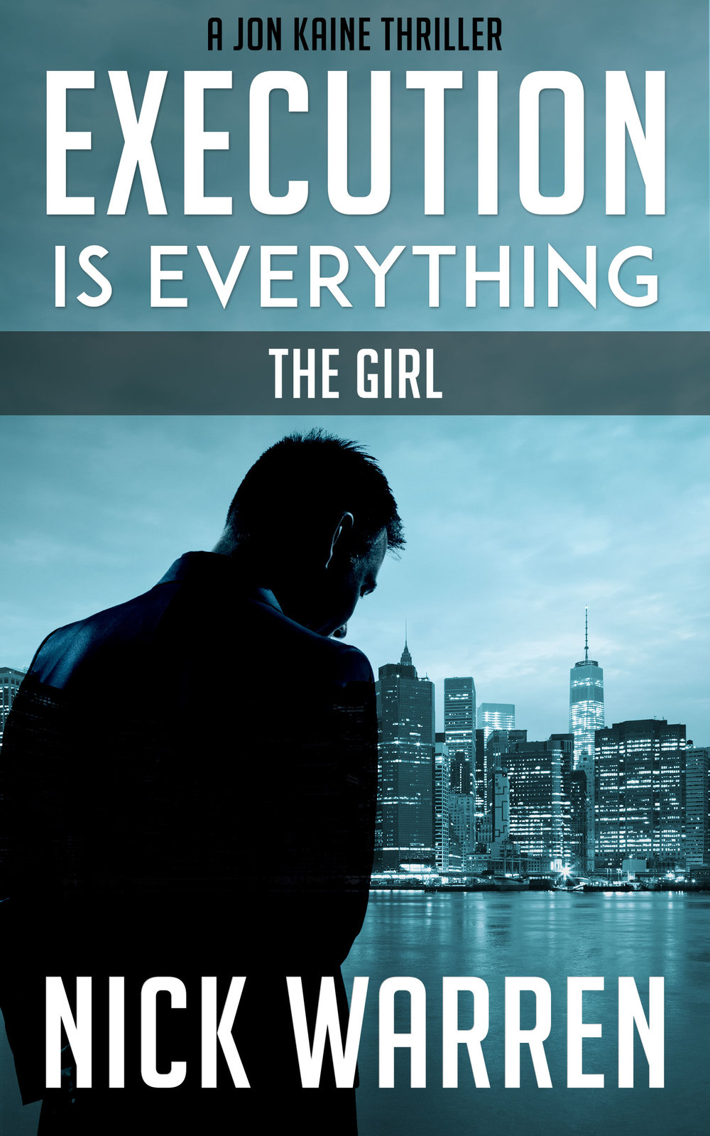 Execution Is Everything: Part 1: The Girl
