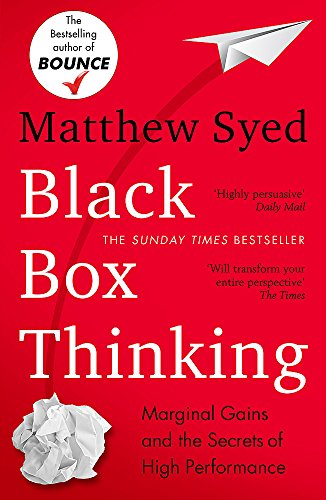 Black Box Thinking. Get it on Amazon.