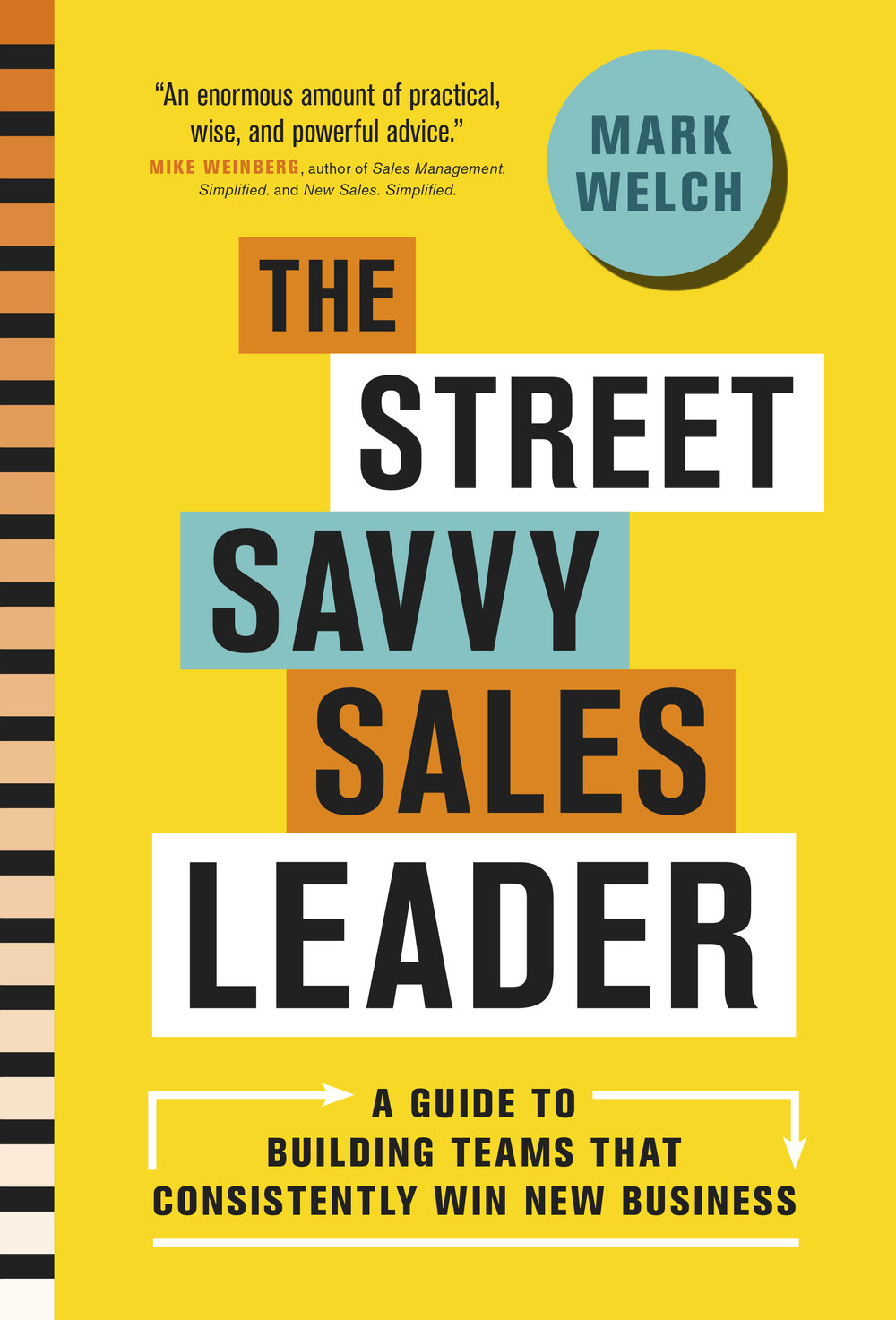 Book Cover of The Street Savvy Sales Leader
