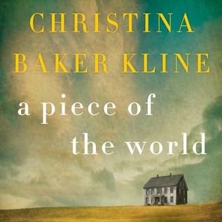 a piece of the world by christina baker kline.jpg