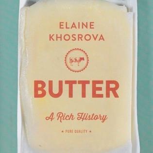 butter a rich history by elaine khosrova.jpg