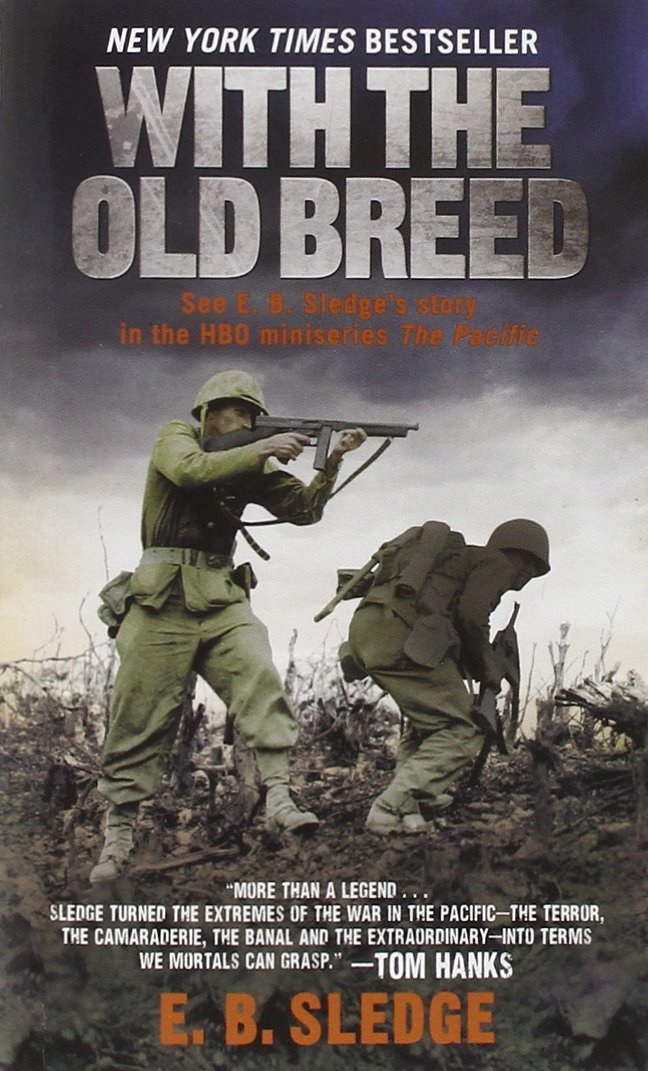 with the old breed by eb sledge.jpg