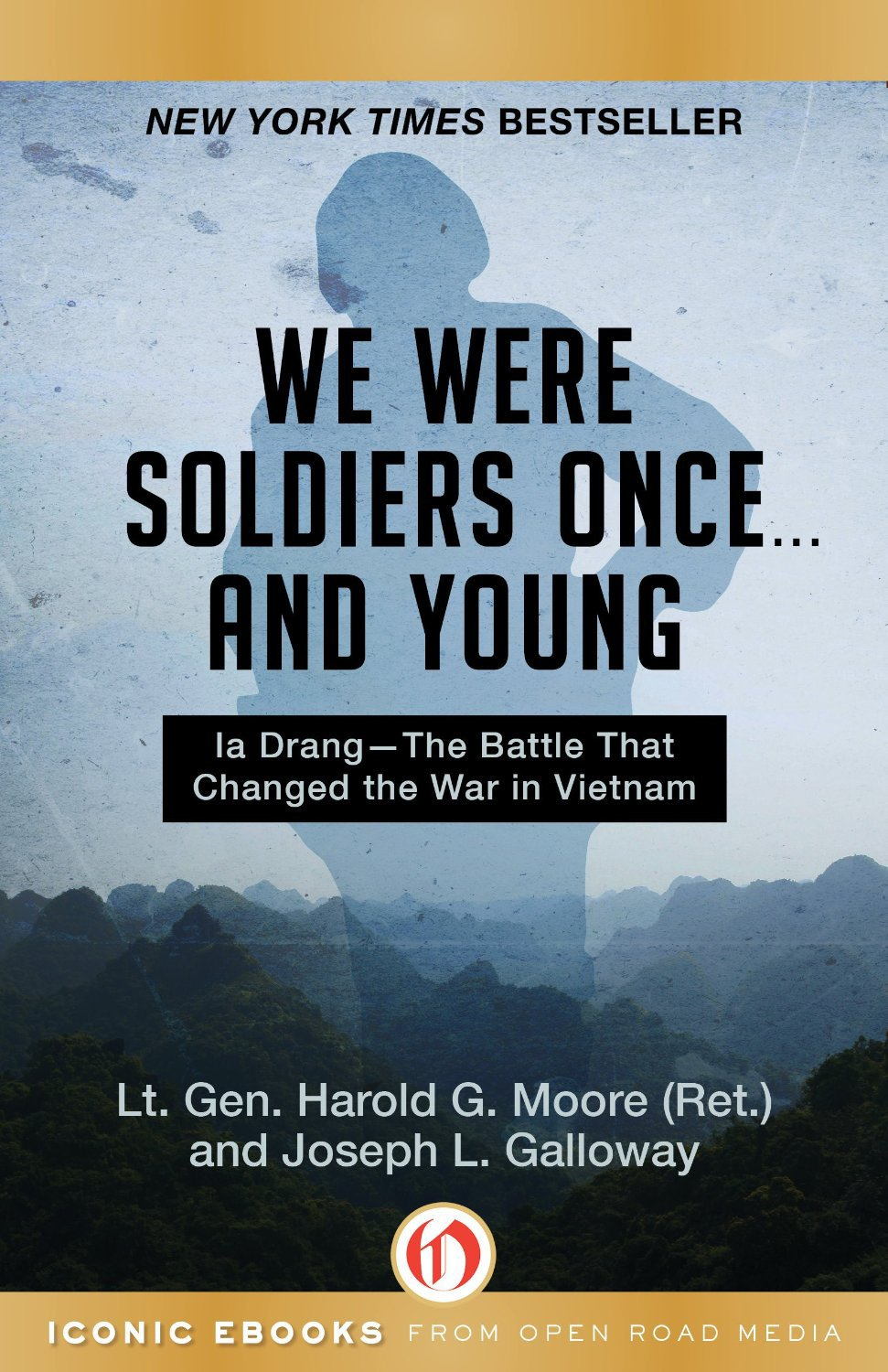 we were soldiers once and young by harold g moore and joseph l galloway.jpg