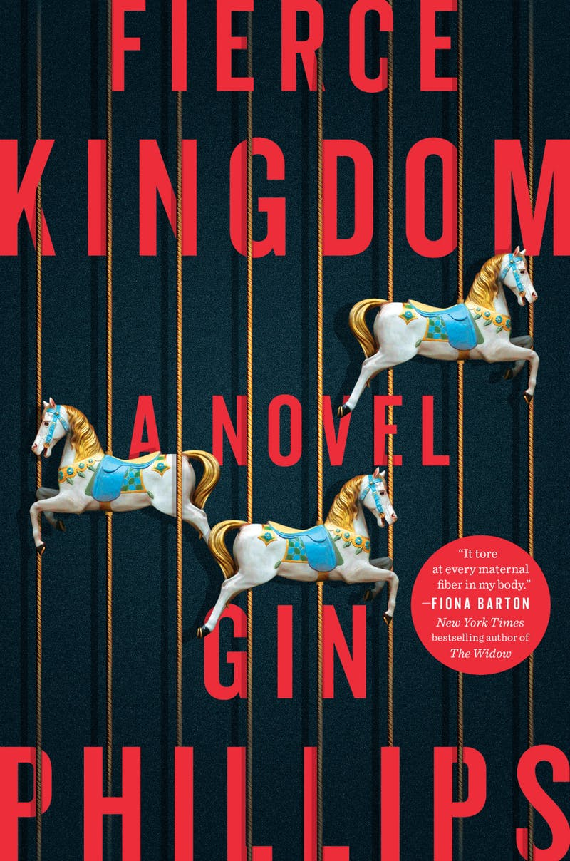 Fierce Kingdom by Gin Phillips.jpg