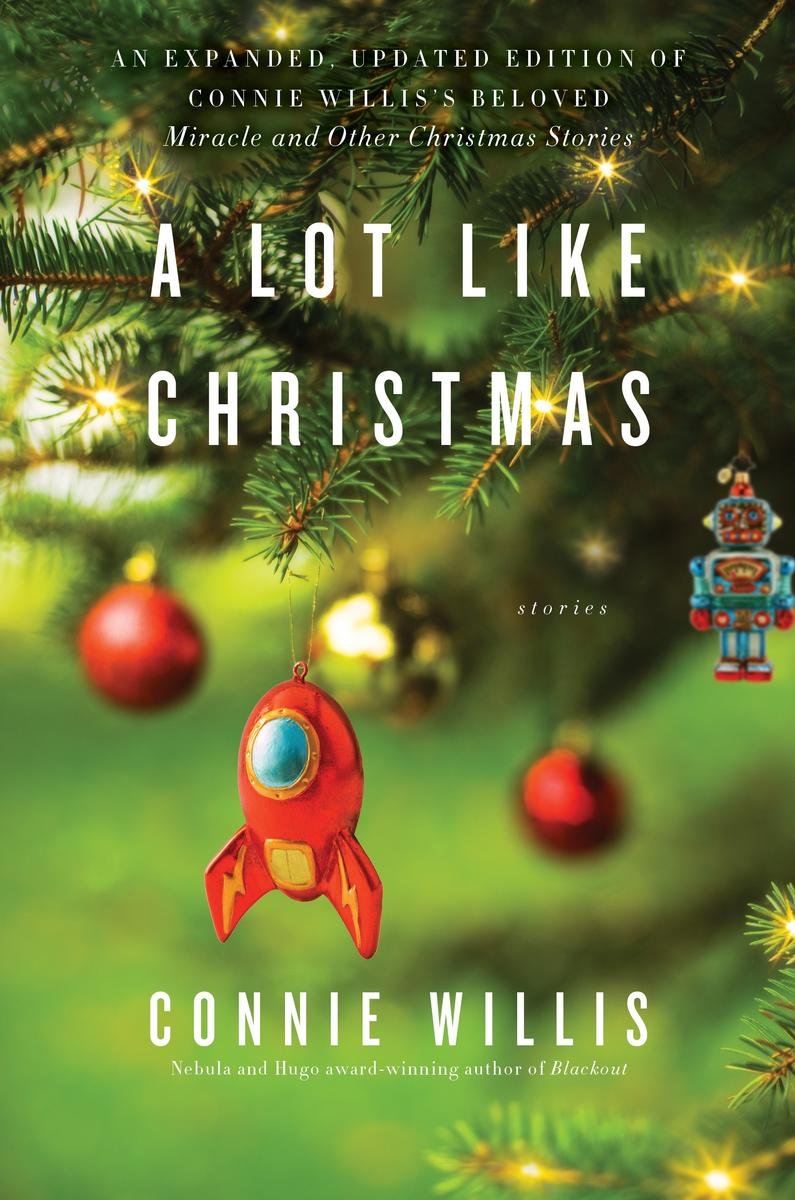 a lot like christmas by connie willis.jpg