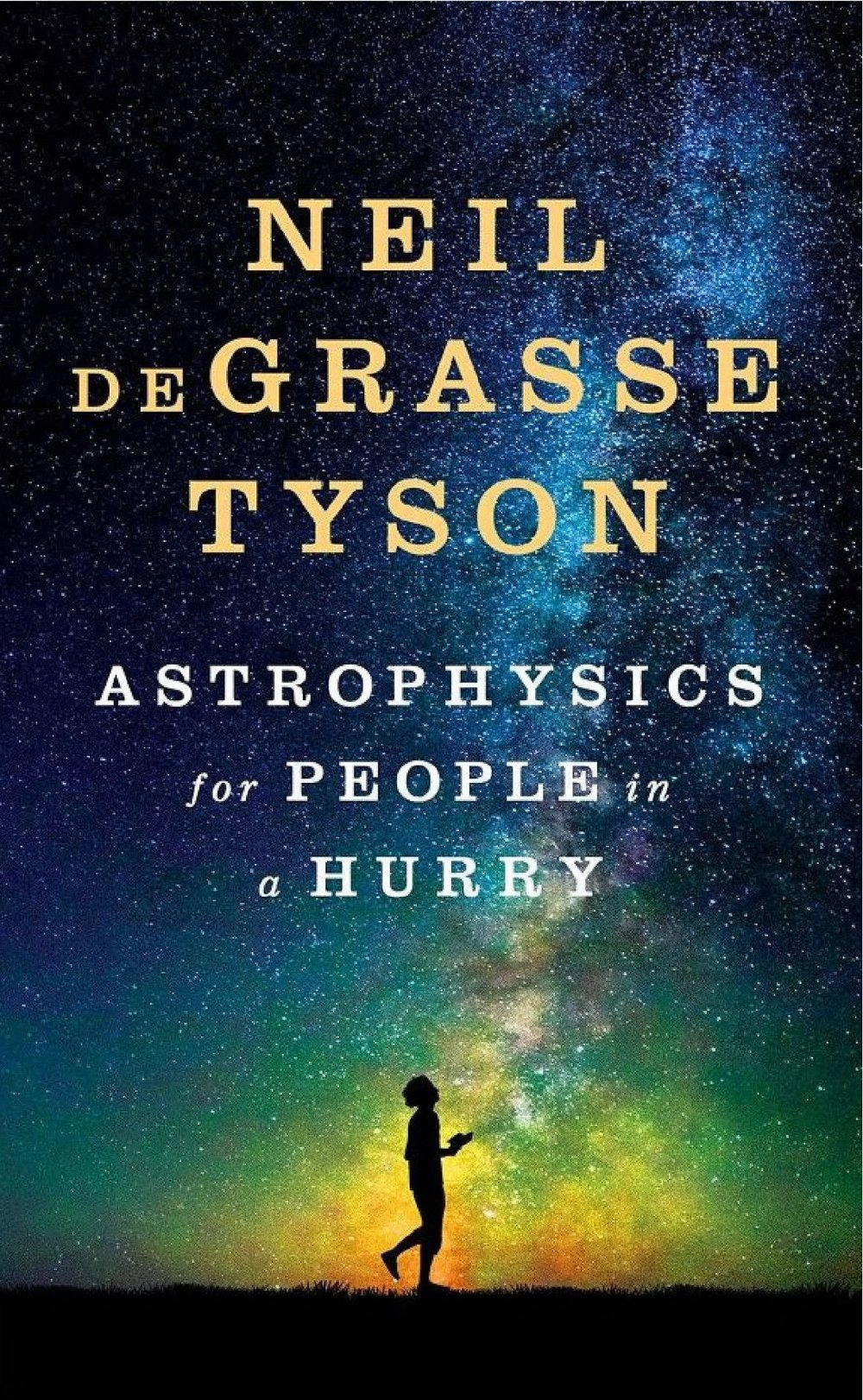 5 Books That Are Nominated for a Grammy Award in 2018: 3) Astrophysics for People in a Hurry by Neil deGrasse Tyson