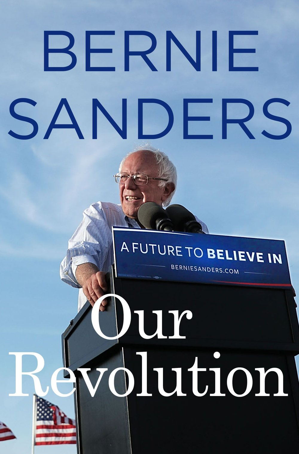 5 Books That Are Nominated for a Grammy Award in 2018: 4) Our Revolution: A Future to Believe in by Bernie Sanders