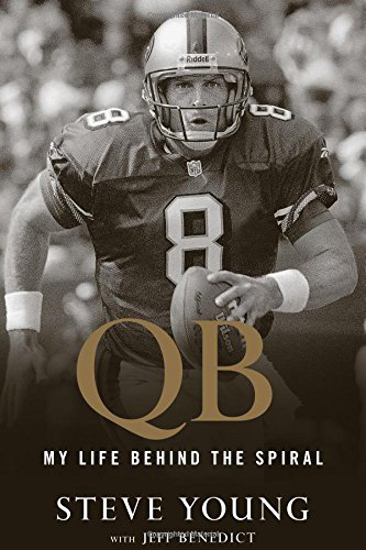QB My Life Behind the Spiral by Steve Young.jpg
