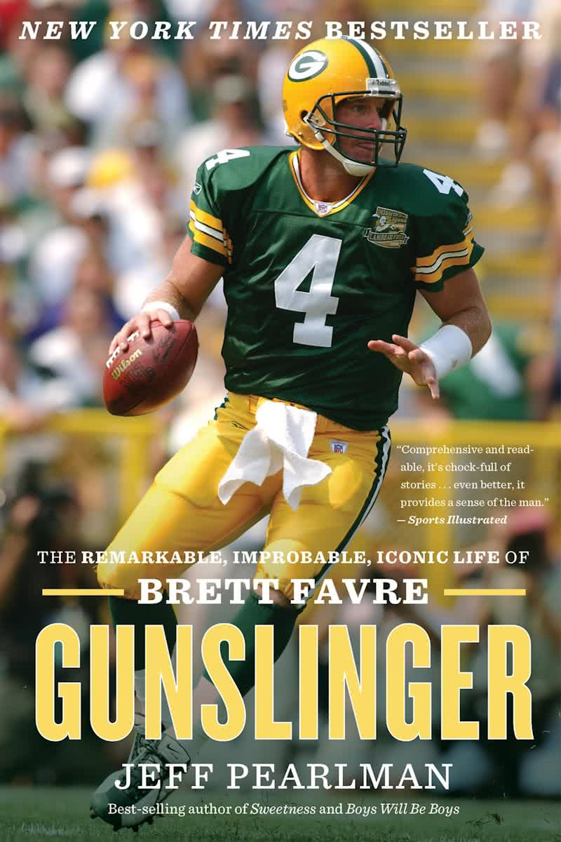 Gunslinger The Remarkable, Improbable, Iconic Life of Brett Favre by Jeff Pearlman.jpg