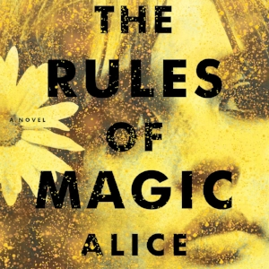 the rules of magic by alice hoffman.jpg