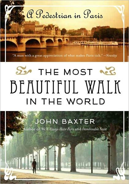 the most beautiful walk in the world by john baxter.jpg