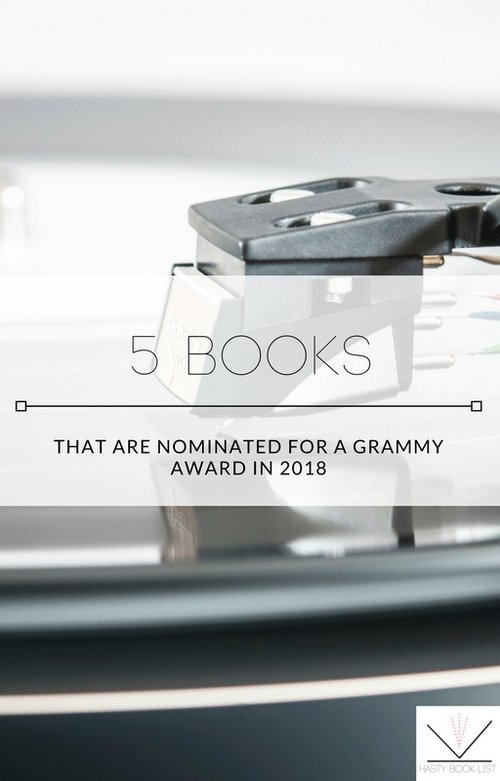 5 Books That Are Nominated for a Grammy Award in 2018