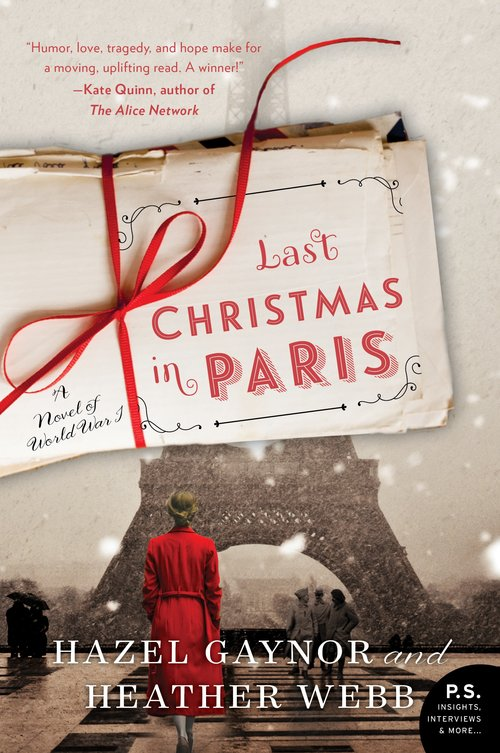 Book Review - Last Christmas in Paris by Hazel Gaynor and Heather Webb