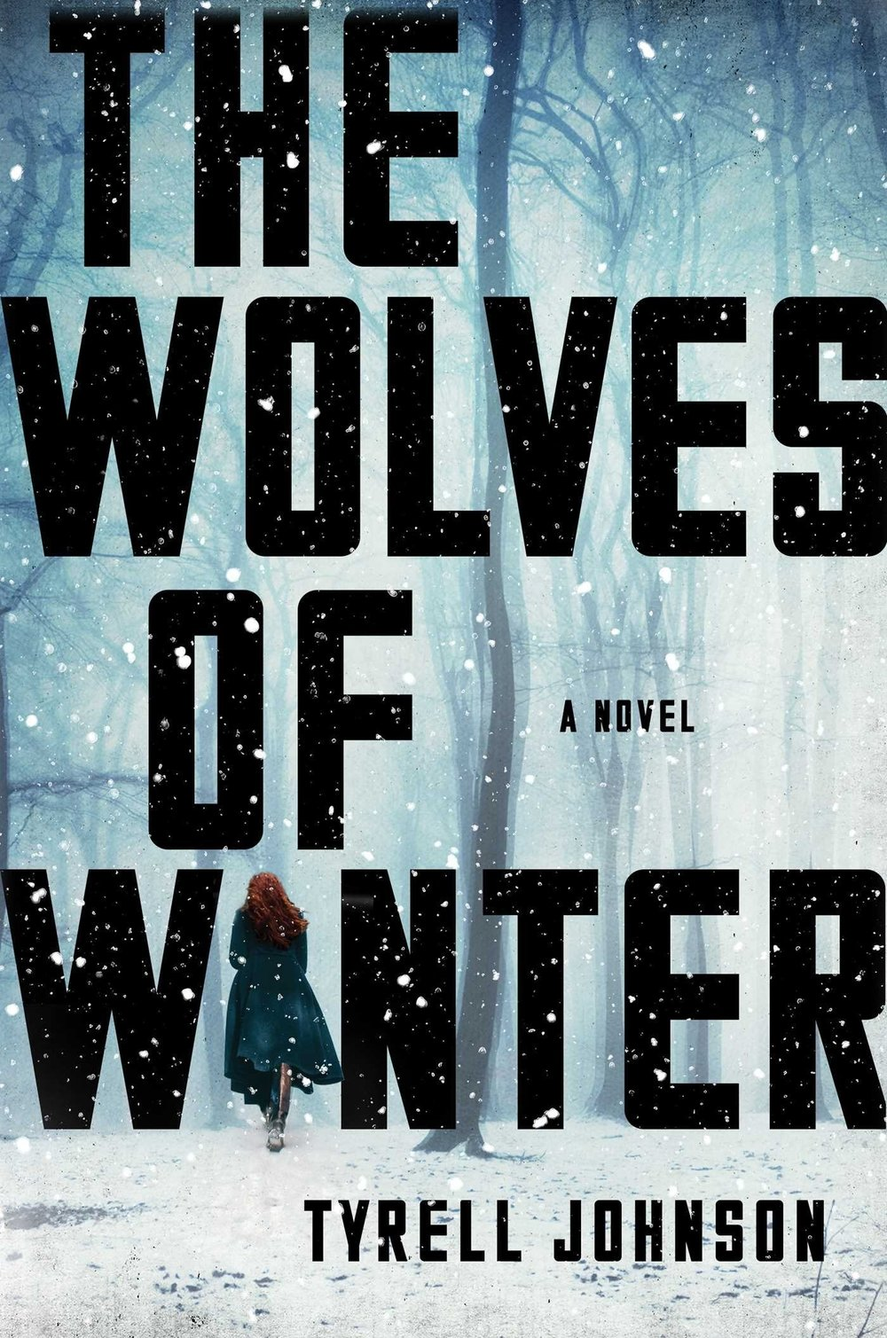 The Wolves of Winter by Tyrell Johnson.jpg