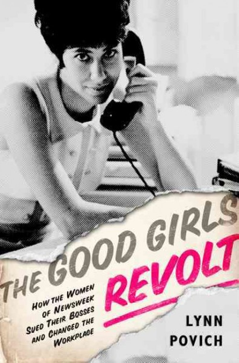 5 Books to Read that Inspired Great Television Series | 1) The Good Girls Revolt (the book)
