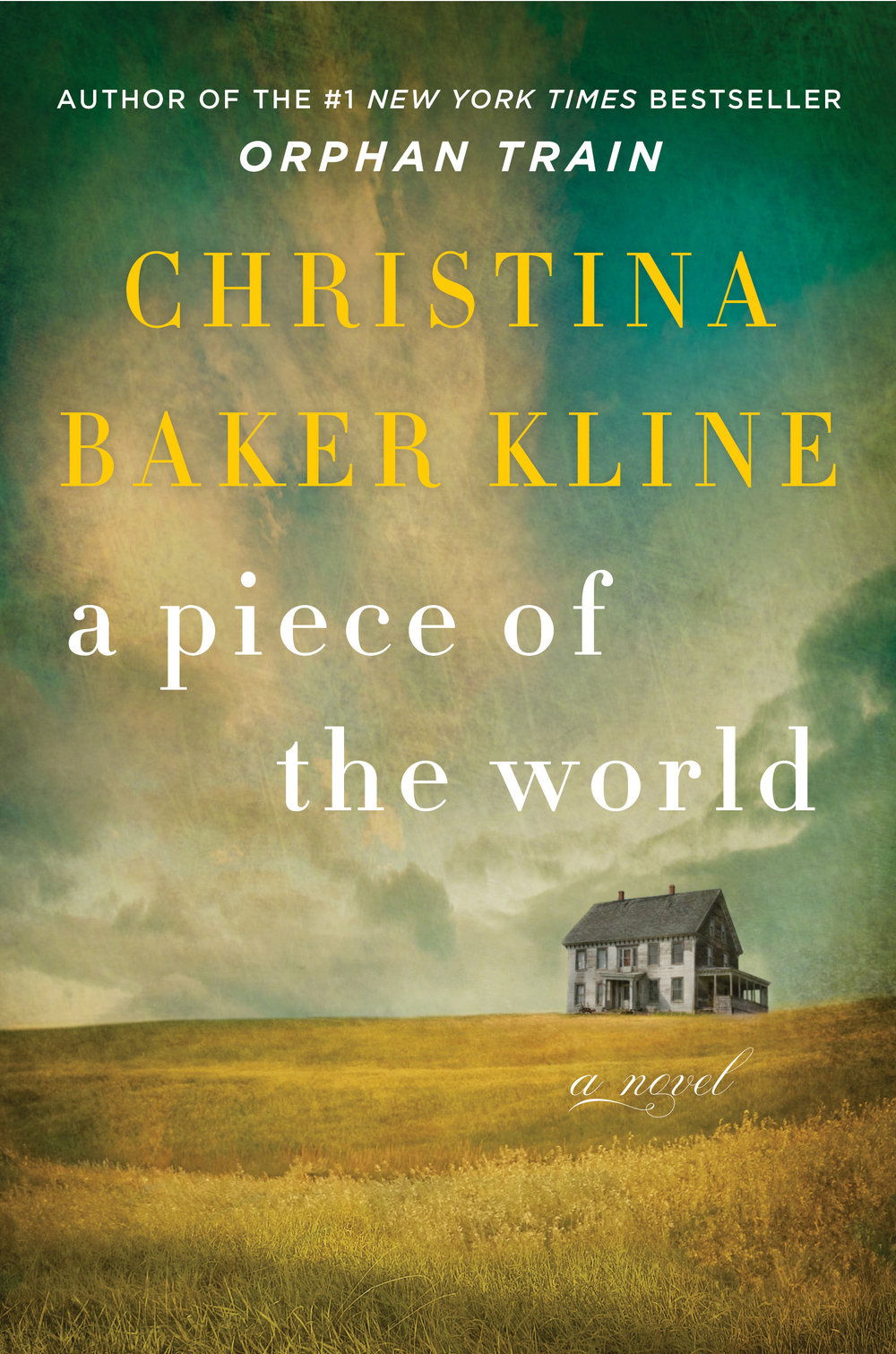 5 Books to Read About Art and Artists 2) A Piece of the World by Christina Baker Kline