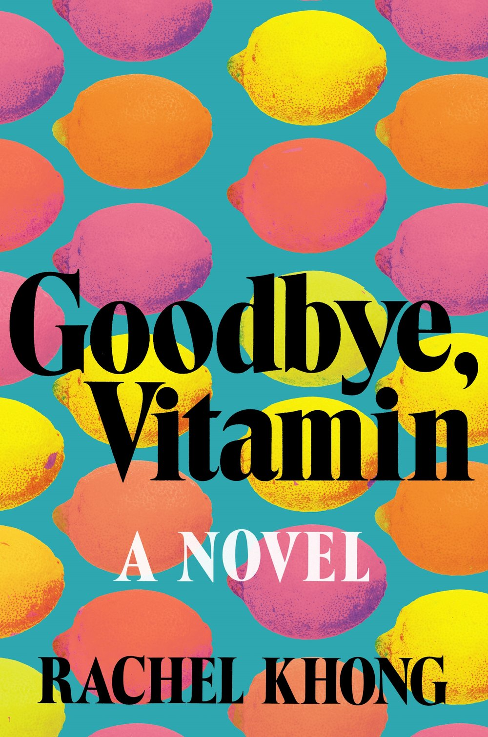 5 Books to Read that will Get You Through April Showers - 1) Goodbye Vitamin by Rachel Khong