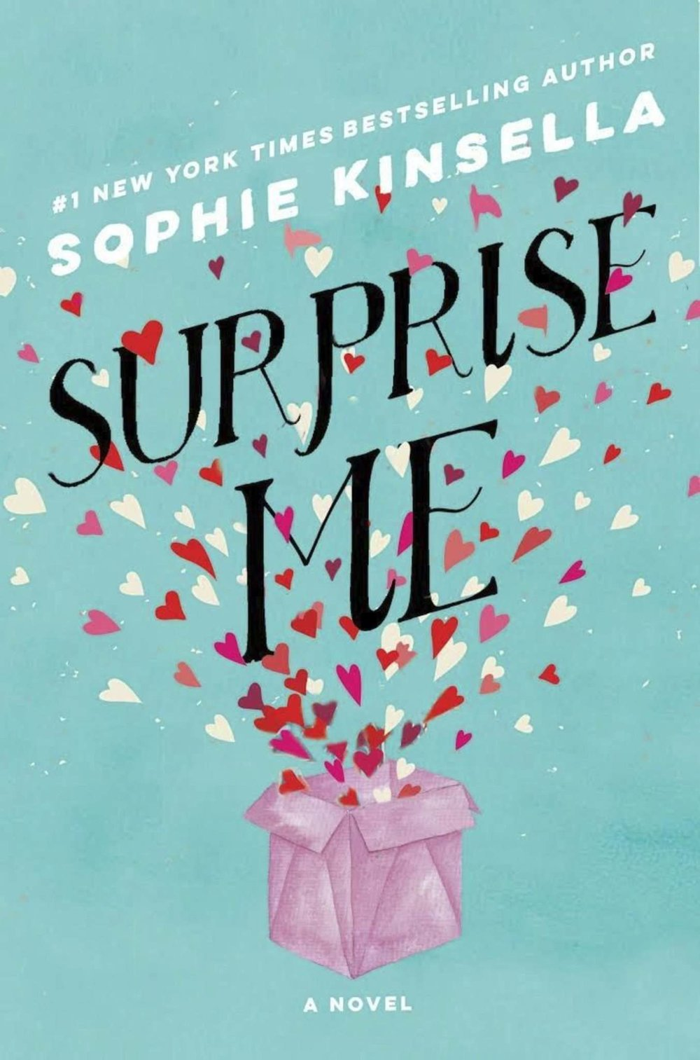 5 Books to Read that will Get You Through April Showers - Surprise Me by Sophie Kinsella