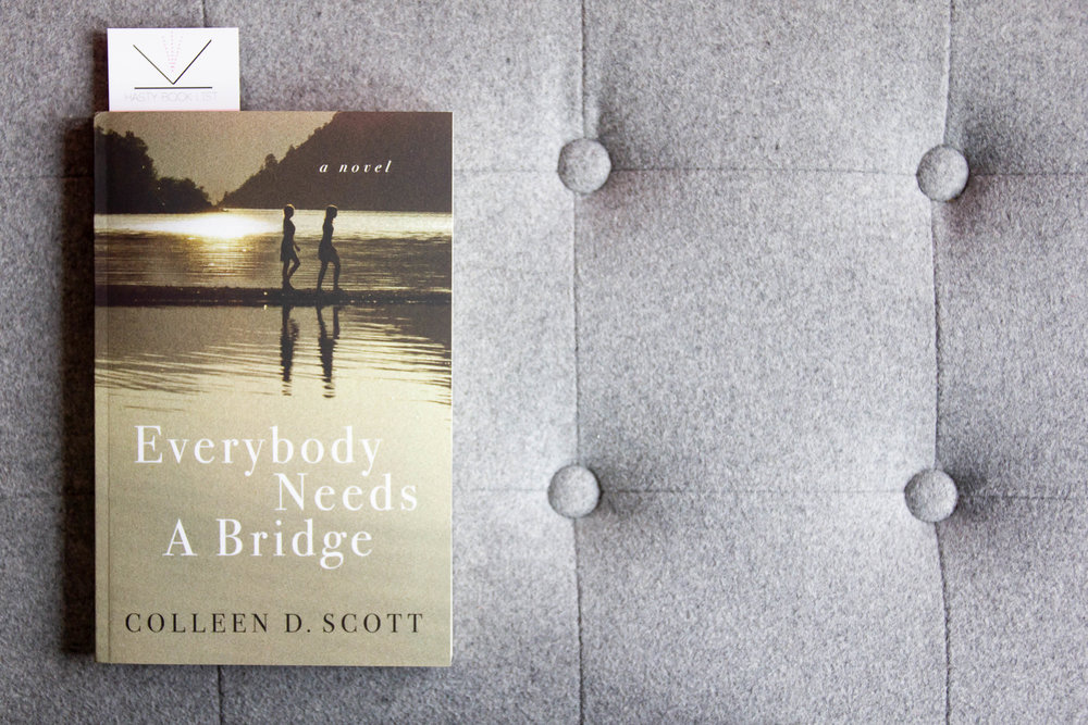 Book Feature - Everybody Needs a Bridge by Colleen D. Scott