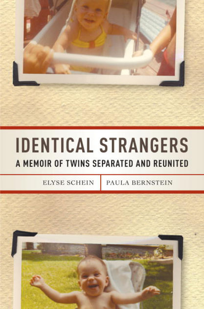 Identical Strangers- A Memoir of Twins Separated and Reunited.jpg
