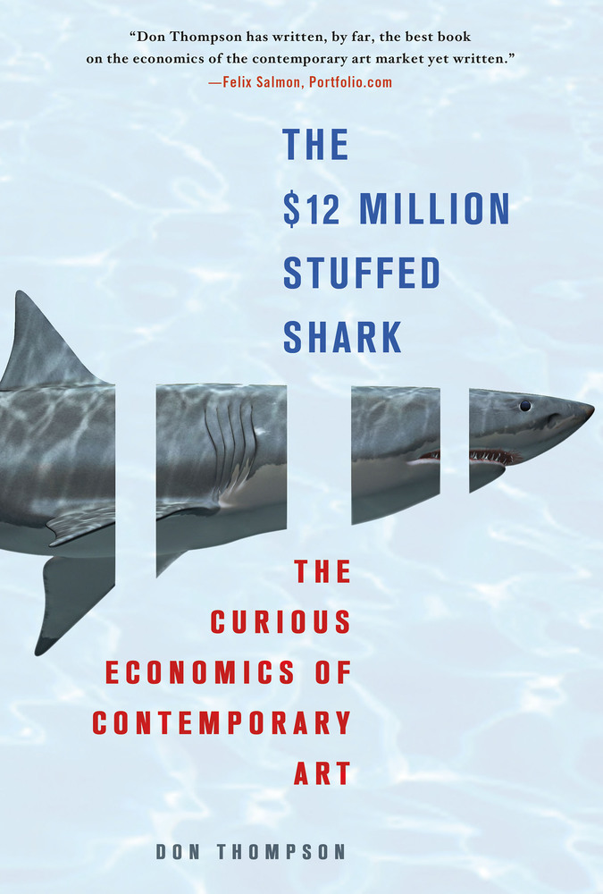 The $12 Million Stuffed Shark- The Curious Economics of Contemporary Art.jpg
