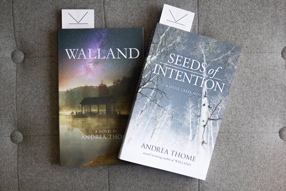 Book Feature(s) - Walland and Seeds of Intention by Andrea Thome