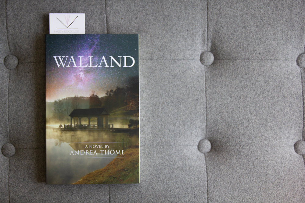 Book Feature - Walland by Andrea Thome
