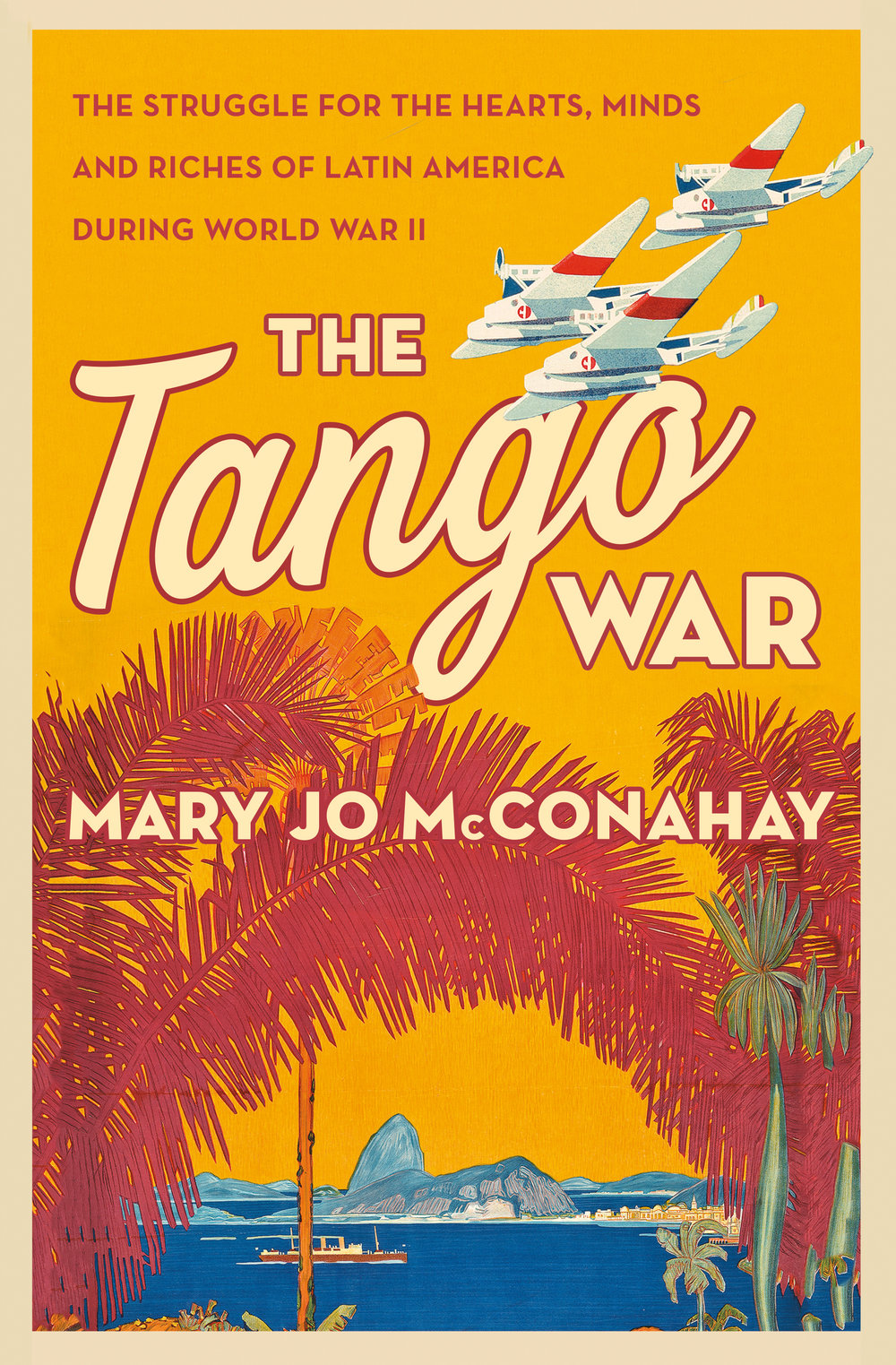 Judge a Book by Its Cover - Featuring Designs by Danielle Christopher | The Tango War by Mary Jo McConahay will be released on September 18th, 2018